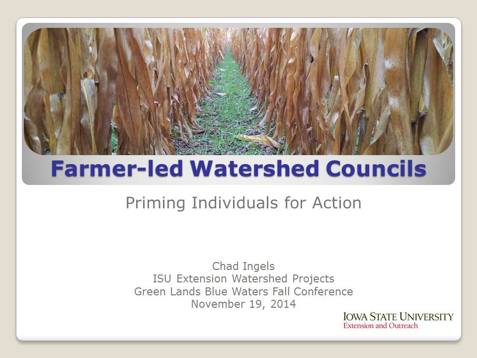 cover image from Farmer-Led Watershed Councils presentation by Chad Ingels 2014
