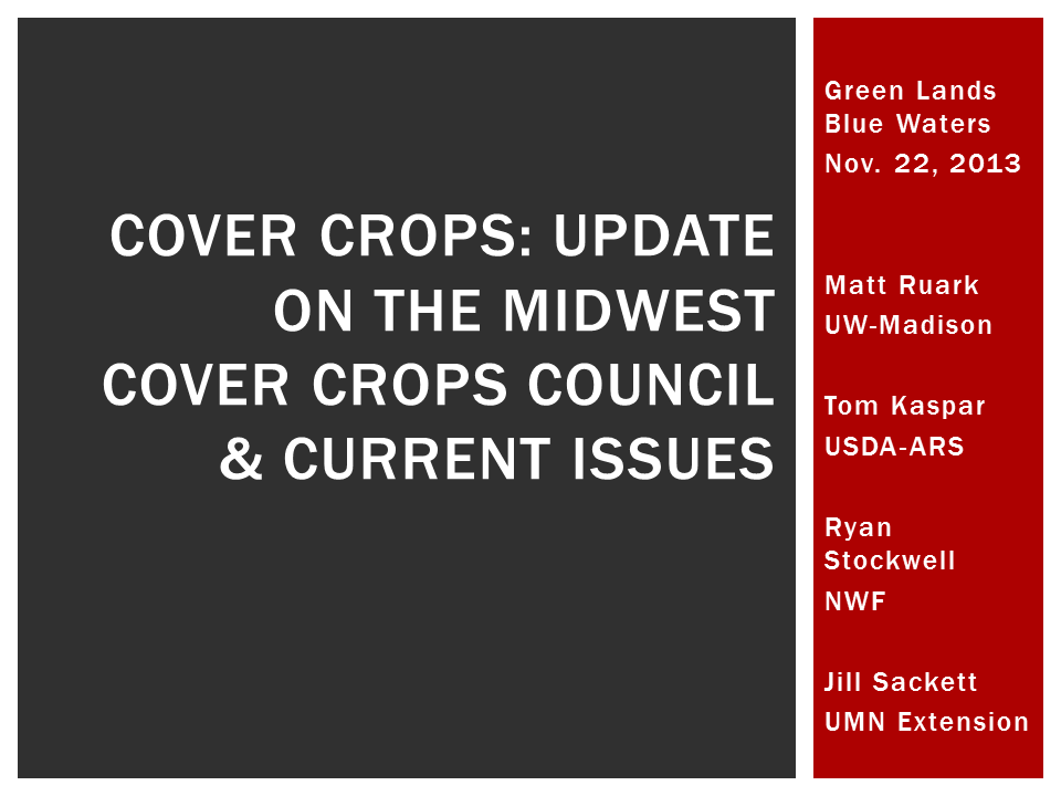 slide from Matt Ruark's cover crops presentation