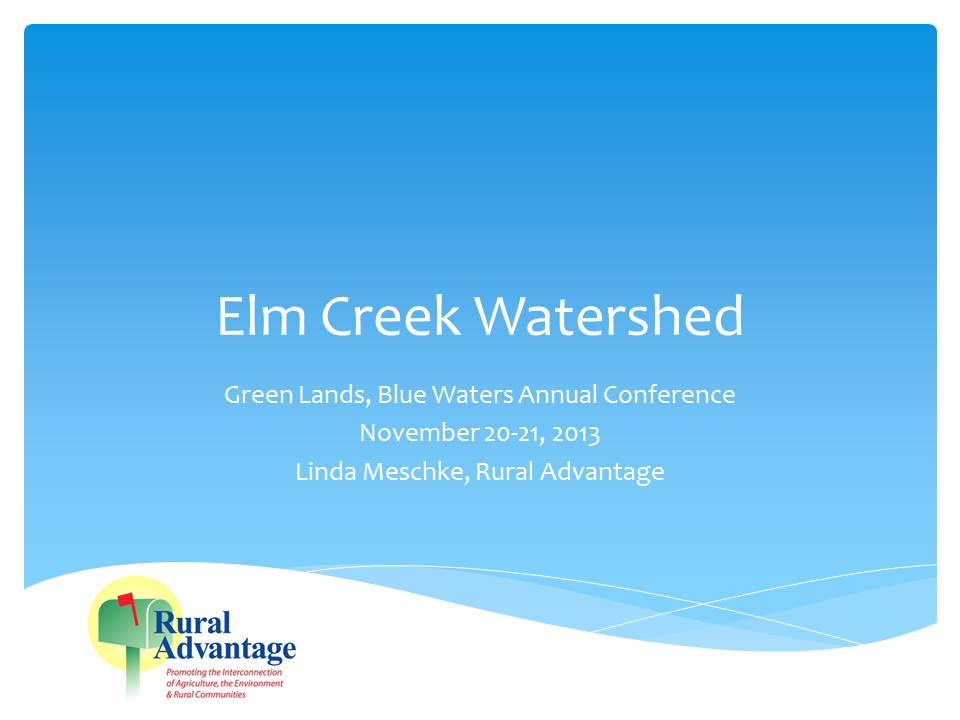 slide from Elm Creek Watershed presentation
